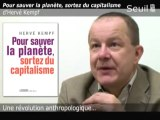Kempf : Pour sauver la Planète, sortez du capitalisme