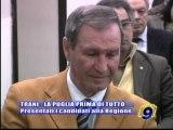 TRANI   Presentati il candidati alla Regione per La Puglia prima di tutto