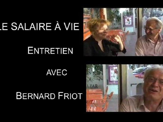 Salaire à vie - Bernard Friot - Un salaire, pas un revenu(1)