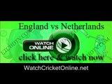 watch Netherlands vs England cricket world cup Feb 22nd live