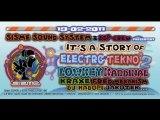 """It's A story of Electro tekno 2"" by Sisme sound system"