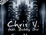 "CHRIS V. ft Bobby Six ""Ever Always"" (2ème extrait)"