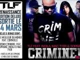 TLF - CRIMINEL REMIX Feat. INDILA, SOPRANO & MAC TYER