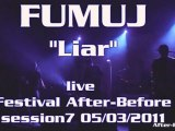Fumuj (Liar)@live fest After-Before#7