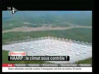 Haarp Reportage SUR LeS FAUSSES CATASTROPHES NATURELLES