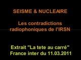 Séisme nucléaire au Japon ! Les contradictions de l'IRSN