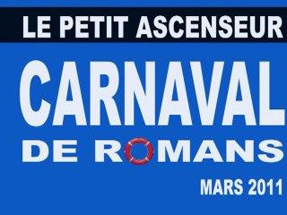 LE CARNAVAL DE ROMANS SUR ISERE 2011