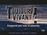 Toujours Vivant, Emporté par une Avalanche - 1 de 3