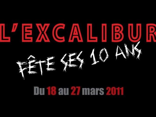 L'Excalibur fête ses 10 ans