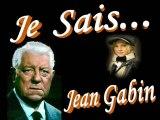 JE SAIS - JEAN GABIN