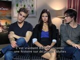 "News bande-annonces-videos : ""Vampire Diaries"" : les confidences d'Ian Somerhalder, Nina Dobrev et Paul Wesley en interview vidéo !"