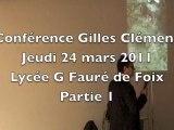 Conférence de Gilles Clément (paysagiste) le 24 03 2011 au lycée Gabriel Fauré de Foix - partie 1