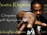 Busta Rhymes - Woo Hah / Cleopatra Mix 2011 (Instru Spell / Xprimprod - Remix By MickeyNox)