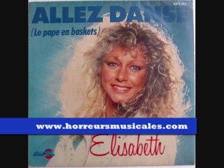 ELISABETH - ALLEZ DANSE ( LE PAPE EN BASKETS )
