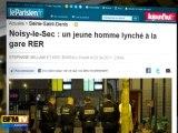 Agression à la gare RER de Noisy-le-Sec