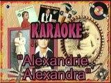 karaoke -  Alexandrie Alexandra - Claude François