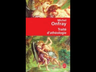 Traité d'athéologie 2-11