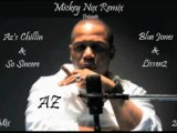 Az - Azs Chillin & So Sincere Mix 2011 (Remix By MickeyNox)