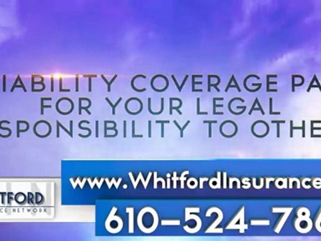 Valley Forge Auto Insurance Coverage – Whitford Insurance Network Exton PA – What is Auto Insurance?