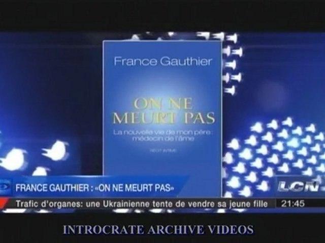 On ne meurt pas, France Gauthier - 3 de 3
