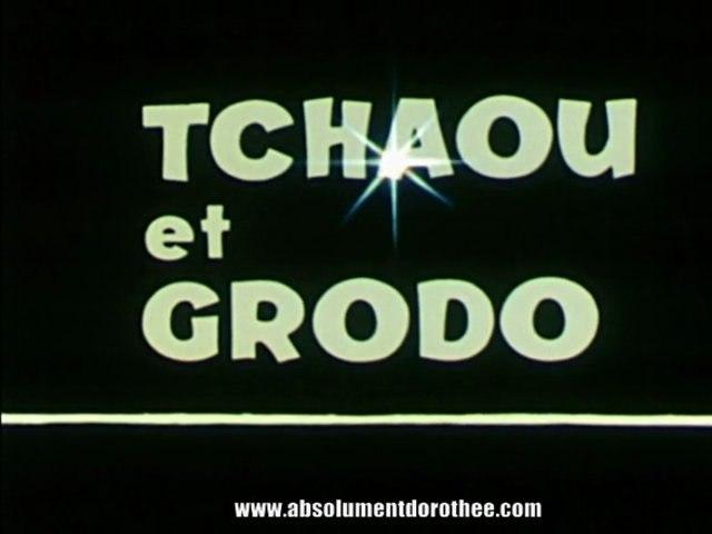 Générique TCHAOU ET GRODO [HD]