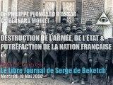 Dr Philippe Ploncard d'Assac & Cel Bernard Moinet : 4/4 - Destruction de l'Armée & Putréfaction de la Nation Française par les Forces Occultes (Radio Courtoisie)