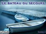 Le Bateau du Secours [3/5] - Dourous.net