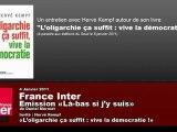 L'oligarchie, ça suffit : vive la démocratie ! Hervé Kempf - 1/3