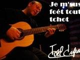 Je m' sus foét tout tchot - une chanson en picard de  Joël Dufresne