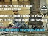 Dr Philippe Ploncard d'Assac & Cel Bernard Moinet : 3/4 - Destruction de l'Armée & Putréfaction de la Nation Française par les Forces Occultes (Radio Courtoisie)