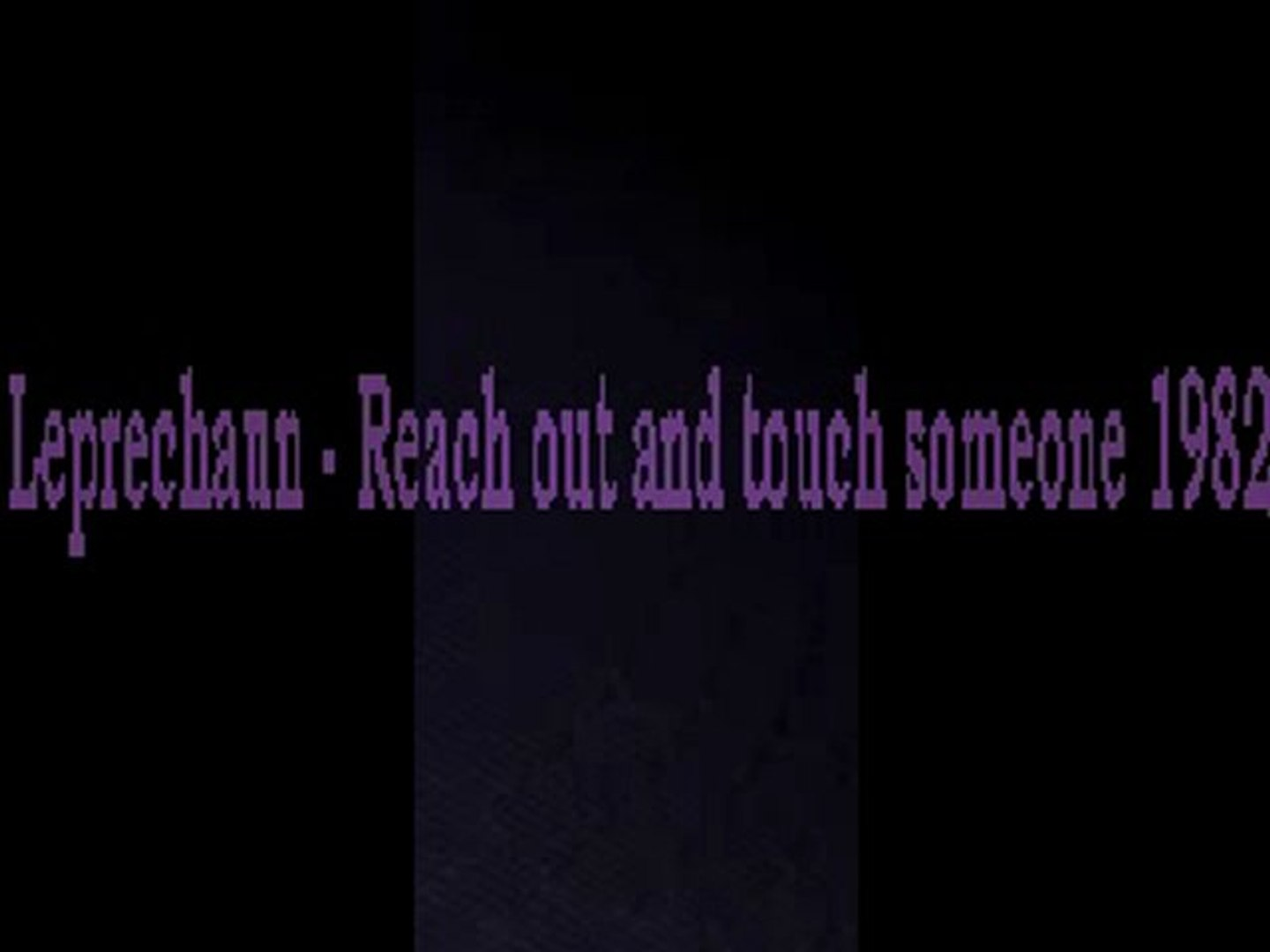80's Funk  - Leprechaun - Reach out and touch someone 1982