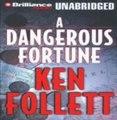 Audiobook: A Dangerous Fortune by Ken Follett