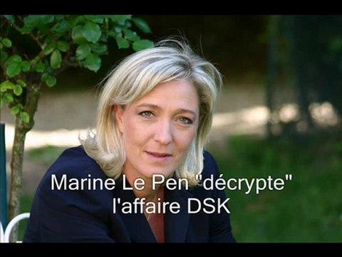 """Marine Le Pen """"décrypte"""" l'affaire DSK"""
