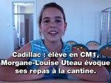 Cadillac: Morgane-Louise Uteau évoque ses repas à la cantine