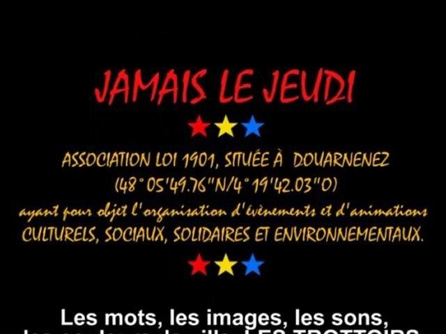 JAMAIS LE JEUDI-Projet nomade