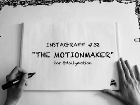 The MotionMaker - Instagraff 32 - pour @dailymotion