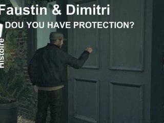 GTA IV - Mission de Faustin & Dimitri : Dou You Have Protection?