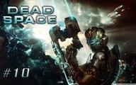 dead space 2 - partie 10 - xbox360