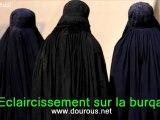 Éclaircissement sur la Burqa - Dourous.net