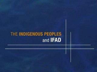 Indigenous Peoples and IFAD_TRAILER