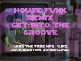 Madonna - Get Into The Groove (House Funk Remix)