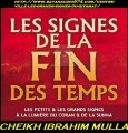 N°8 :  LES PETITS SIGNES DU QIYAMAH / LA SUBSISTANCE HALAL, L'INTERET_CHEIKH IBRAHIM MULLA