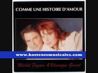 MICHEL FUGAIN ET VERONIQUE GENEST - COMME UNE HISTOIRE D'AMOUR
