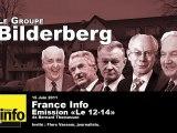 Bilderberg mode d'emploi sur France Info