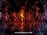Le Suivi des Passions [1/2] - Dourous.net