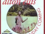 Alton Ellis ♥ My Time Is The Right Time,  Again,   Dedication,  Past Time,  I Don't Know Why