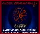 N°6 : L'AMOUR QUE NOUS DEVONS AVOIR POUR NOTRE PROPHETE (saw) _Cheikh Ibrahim Mulla