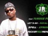 JR Get Money & Mannie Fresh - Let's Go / Royal Cobra Mix 2011 (XprimProduction / Remix By MickeyNox)