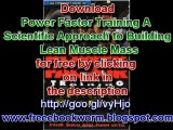 Power Factor Training A Scientific Approach to Building Lean Muscle Mass free Ebook Download