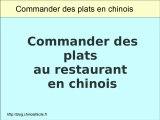 Commander des plats en chinois dans un restaurant chinois